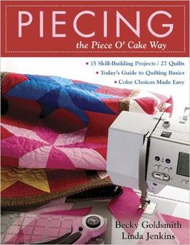 Piecing – the Piece O'Cake Way