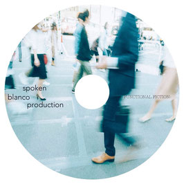 spoken blanco production compilation album『Functional Fiction』