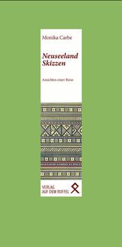 Monika Carbe: Neuseeland-Skizzen