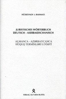 Juristisches Wörterbuch Deutsch-Aserbaidschanisch