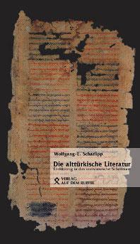 Wolfgang E. Scharlipp: Die alttürkische Literatur