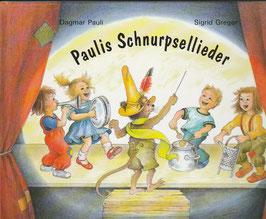 Paulis Schnurpsellieder