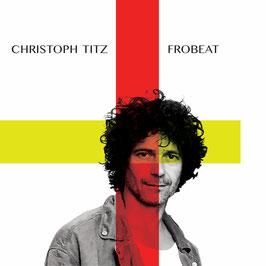CHRISTOPH TITZ  FROBEAT