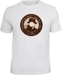 Karl Valentin Shirt:  Trinkt`s lieber a Bier.