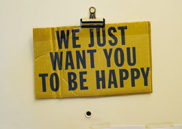 Postkarte: We just want you to be happy