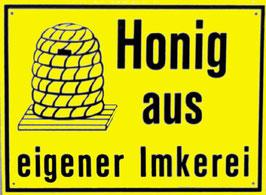 """Außenwerbeschild """"Honig aus eigener Imkerei"""""""