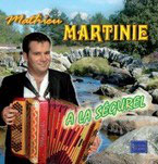 "CD Mathieu MARTINIE ""A la Ségurel"""