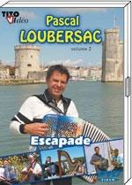 "DVD Pascal LOUBERSAC ""Escapade"""