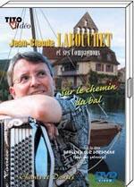 """DVD Jean Claude LABOUCHET """"Sur les chemins du bal""""  19.90€"""