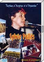 """DVD Sylvie PULLES 19€90 """"Parfum d'Aveyron et d'Argentine"""" vol 5"""