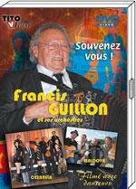 """DVD Francis GUILLON """"Souvenez vous!""""   19.90€"""