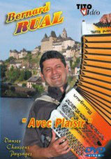 """DVD Bernard RUAL """" Avec plaisir """""""