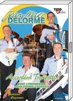"""DVD Jean Marc DELORME  """"Accordéon Trompette"""" avec l'orchestre J-P COUSTEIX"""