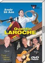 """DVD Quentin LAROCHE """"Avoir 20 ans"""" 19.90€"""