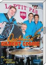 """DVD ORCHESTRE Gilbert CEDRIC """"Le ptit pas"""""""