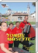 """DVD TONUS MUSETTE """"La fête au pays"""""""