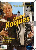 "DVD André ROQUES ""Oh ma douce Auvergne"""