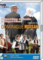 DVD Dominique MOISAN le volume 4
