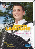 "DVD Quentin LAROCHE ""Tout va bien"""