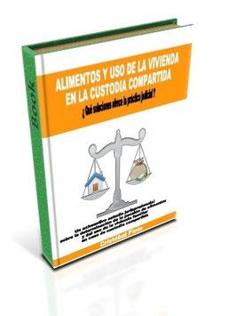 ALIMENTOS Y USO DE LA VIVIENDA EN LA CUSTODIA COMPARTIDA