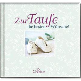 Geschenkbuch Zur Taufe beste Wünsche