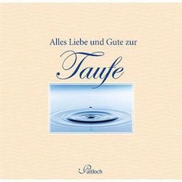 Geschenkbuch Alles Liebe und Gute zur Taufe