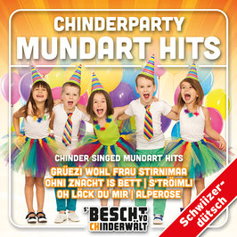 CD: Chinderparty: Mundart Hits