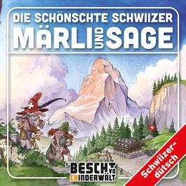 CD: Die schönschte Schwiizer Märli und Sage