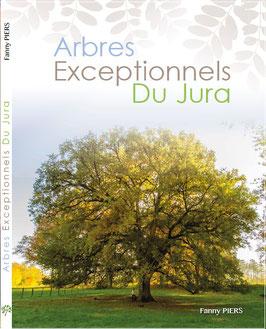 """Ouvrage des """"Arbres exceptionnels du Jura"""""""