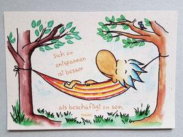 """Postkarte """"Entspannen ist besser"""""""