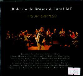 Figuri Express/Roberto de Bbrasov & Taraf Idf