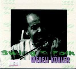 Swing & Folk/Wedeli Kohler