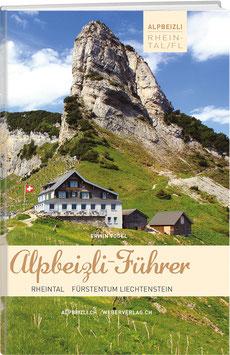 Alpbeizli-Führer Rheintal/Fürstentum Liechtenstein