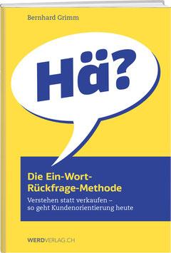Bernhard Grimm: Die Ein-Wort-Rückfrage-Methode