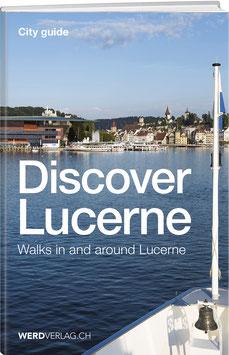 Discover Lucerne