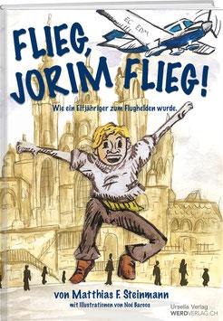Matthias Steinmann, Noé Barcos: Flieg, Jorim flieg
