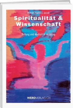 Hannes Jacob: Spiritualität & Wissenschaft