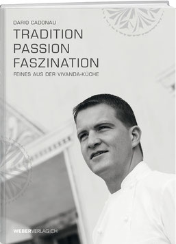 Dario Cadonau: Tradition, Passion, Faszination