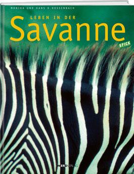 Monika Dossenbach / Hans D. Dossenbach: Leben in der Savanne