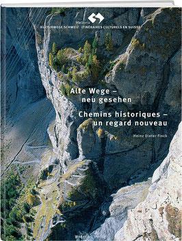 Heinz-Dieter Finck: ViaStoria – Alte Wege – neu gesehen