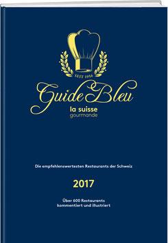 GUIDE BLEU/LA SUISSE GOURMANDE 2017