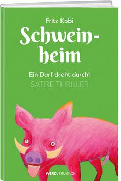 Fritz Kobi: SCHWEINHEIM