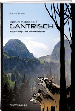 Andreas Sommer: Sagenhafte Wanderungen am Gantrisch