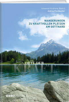 ORTE DER KRAFT – GOTTHARD