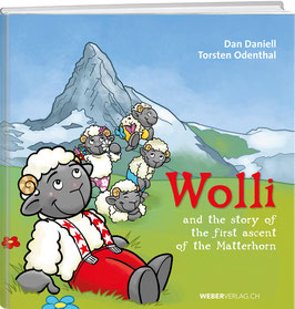Wolli and the story of the first ascent of the Matterhorn
