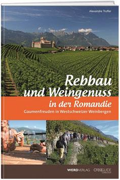 Alexandre Truffer: Rebbau und Weingenuss in der Romandie