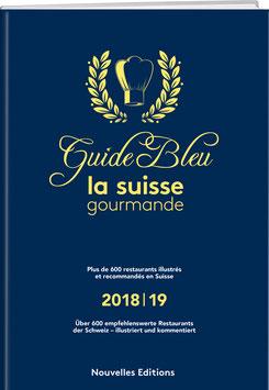 GUIDE BLEU/LA SUISSE GOURMANDE 2018/19