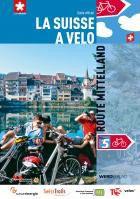La Suisse à vélo, volume 5