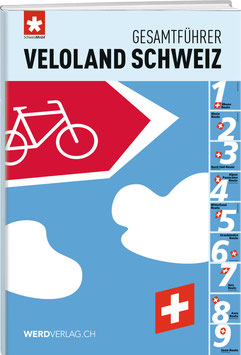 Gesamtführer Veloland Schweiz