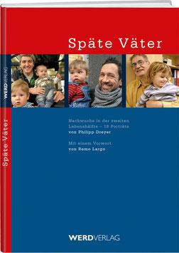 Philipp Dreyer: Späte Väter